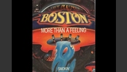 Boston - More Than A Feeling