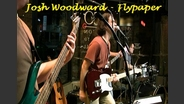 Josh Woodward - Flypaper - Audio only